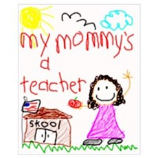 Teacher Mommy! Wall Art Framed Print