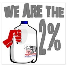 Occupy - We are the 2 % Milk Wall Art Poster