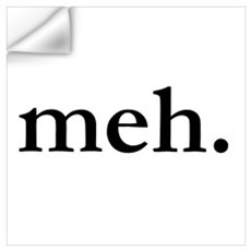 MEH Wall Art Wall Decal