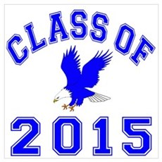 Class Of 2015 Eagle Wall Art Poster