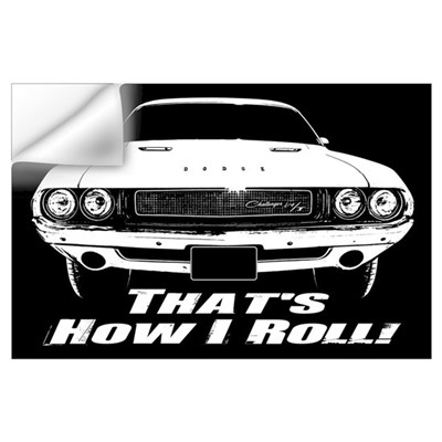 How I Roll - Challenger Wall Art Wall Decal
