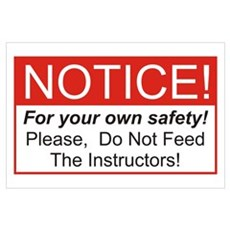 Notice / Instructors Wall Art Poster