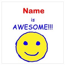 I am Awesome (personalized) Wall Art Poster