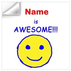 I am Awesome (personalized) Wall Art Wall Decal