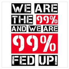 We are the 99 percent... Wall Art Framed Print