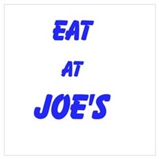 Eat at Joe's (Blue Text) Wall Art Poster