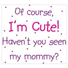 Cute Like Mommy Wall Art Poster