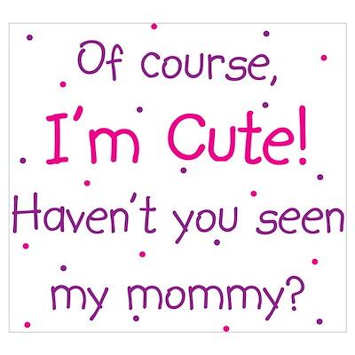 Cute Like Mommy Wall Art Poster