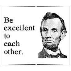 Be Excellent to Each Other Wall Art Canvas Art
