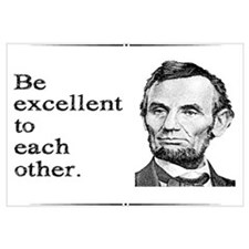 Be Excellent to Each Other Wall Art