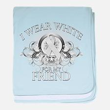 I Wear White for my Friend (f baby blanket