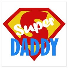Dad Daddy Fathers Day Wall Art Poster