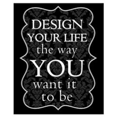 """Design Your Life"" Wall Art Framed Print"