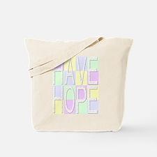Have Hope (pastels) Tote Bag