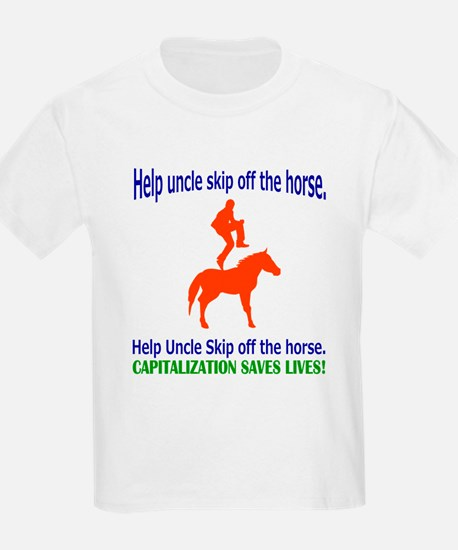 Help Uncle Skip Off The Horse T-Shirt
