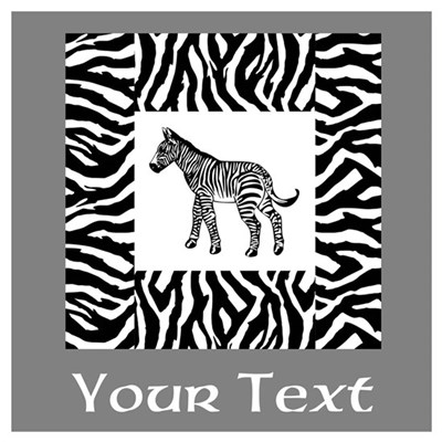 Zebra Design with Text. Wall Art Poster