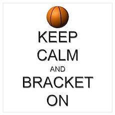 Keep Calm and Basketball Wall Art Poster