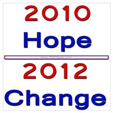 2010 Hope ~ 2012 Change Wall Art Poster