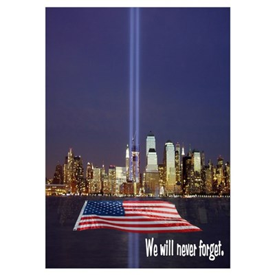 9-11 We Will Never Forget Wall Art Poster