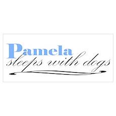 Pamela Sleeps With Dogs Wall Art Poster