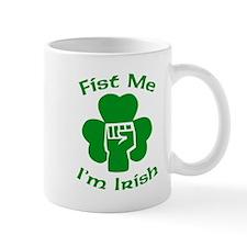 Fist Me, I'm Irish Mug