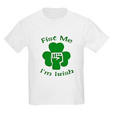 Fist Me, I'm Irish T-Shirt