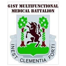 DUI - 61st Multifunctional Medical Bn with Text Mi Poster