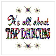 About Tap Dancing Wall Art Poster