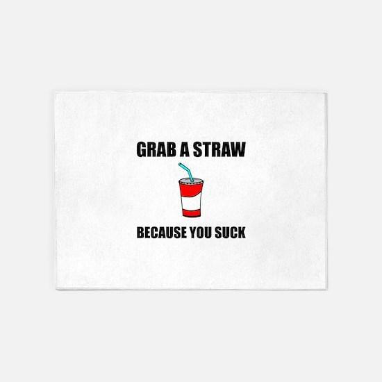 Grab Straw You Suck 5'x7'Area Rug