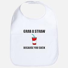 Grab Straw You Suck Baby Bib