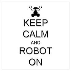 Keep Calm and Robot On Wall Art Poster