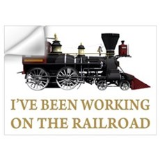I've Been Working on the Railroad Wall Art Wall Decal