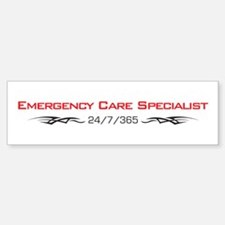 Emergency Care Specialist Bumper Bumper Bumper Sticker