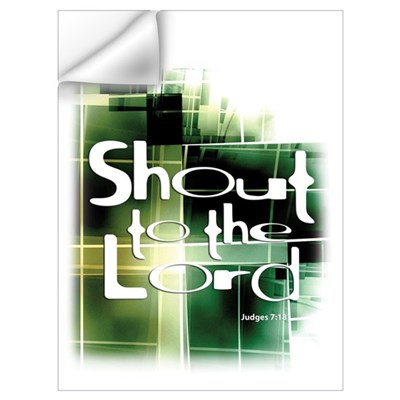 Shout to the Lord Wall Art Wall Decal