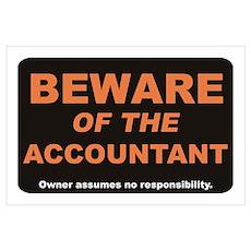 Beware / Accountant Wall Art Poster