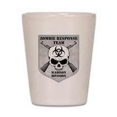 Zombie Response Team: Madison Division Shot Glass