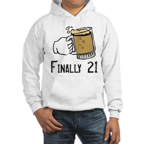 Finally 21 Hooded Sweatshirt