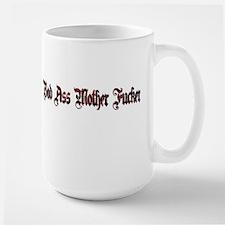 Bad Ass Mother Fucker Mug