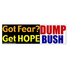 Get Hope. Dump Bush Bumper Bumper Sticker