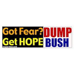 Get Hope. Dump Bush Bumper Bumper Sticker