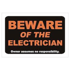 Beware / Electrician Wall Art Poster