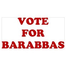 Vote For Barabbas Wall Art Canvas Art
