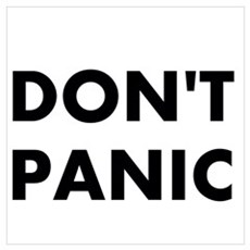 Don't Panic Wall Art Poster