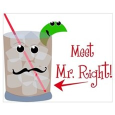 Meet Mr. Right! Wall Art Poster
