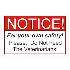 Notice / Veterinarians Wall Art Poster