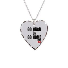 Go Hard or Go Home Necklace