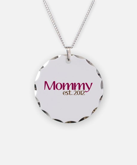 New Mommy 2012 Necklace