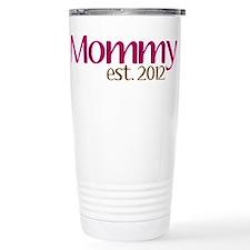 New Mommy 2012 Travel Mug