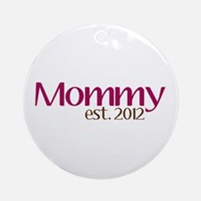 New Mommy 2012 Ornament (Round)