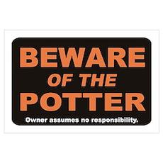 Beware / Potter Wall Art Poster